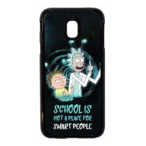 Rick és Morty - School is not a place for smart peaple  - Samsung Galaxy Tok - (Többféle)