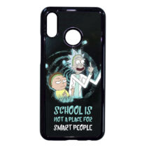 Rick és Morty - School is not a place for smart peaple - Huawei tok (többféle)