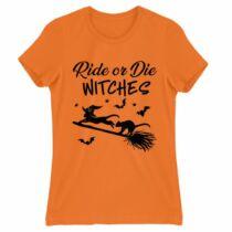 Ride or Die Witches  női póló