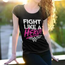 Wonder Woman Fight like a hero női póló