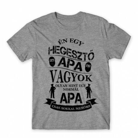 Hegesztő Apa - férfi póló