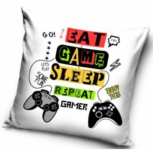 Eat, Game, Sleep, repeat Gamer párnahuzat